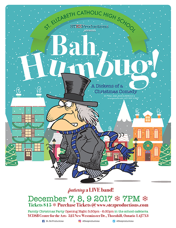 "ST. Ez PRODUCTIONS PROUDLY PRESENTS ""BAH HUMBUG!"" – December 7, 8, 9"